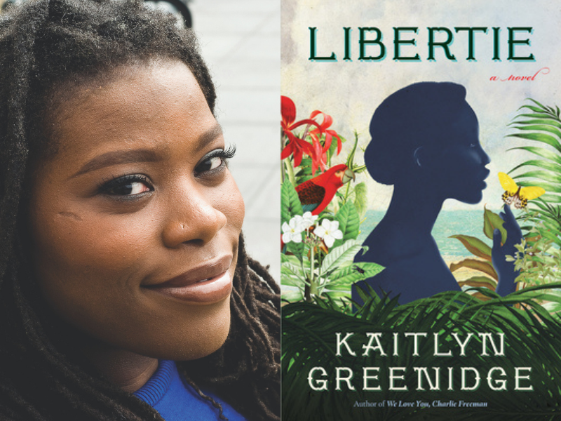 Kaitlyn Greenidge with Brandon Taylor: Libertie
